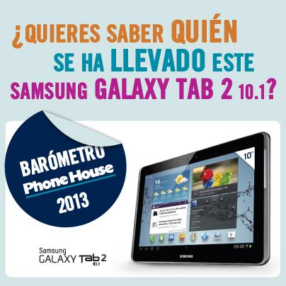 Ya sabemos quién se lleva la tablet Samsung del Barómetro Phone House 2013