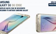 Cambia tu antiguo Galaxy por el nuevo Galaxy S6 o S6 Edge y consigue hasta 210 euros de descuento
