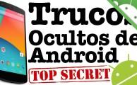 8 Trucos para smartphones y tablets Android que quizás no conozcas