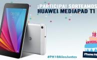 Participa en #PH18AñosJuntos y gana 1 Huawei MediaPad T1, ¡sorteamos 2!