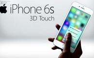 ¿Qué es y para qué sirve el nuevo 3D Touch del iPhone 6s?