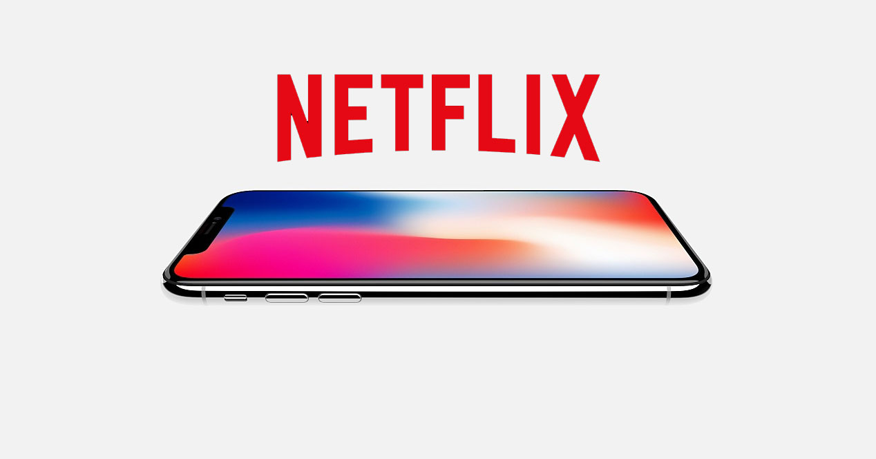 iPhone X, iPhone 8 y iPhone 8 Plus llegarán con Netflix HDR