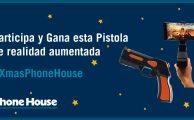 ¡Participa en #XmasPhoneHouse y gana una pistola de realidad aumentada!