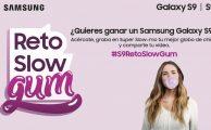 ¿Quieres ganar un Samsung Galaxy S9? Ven a tu tienda Samsung y asume el #S9RetoSlowGum!