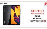 ¡Participa en nuestro sorteo #P20PhoneHouse y gana un Huawei P20 Lite!