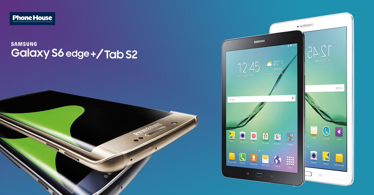 Samsung galaxy s6 plus y TabS2