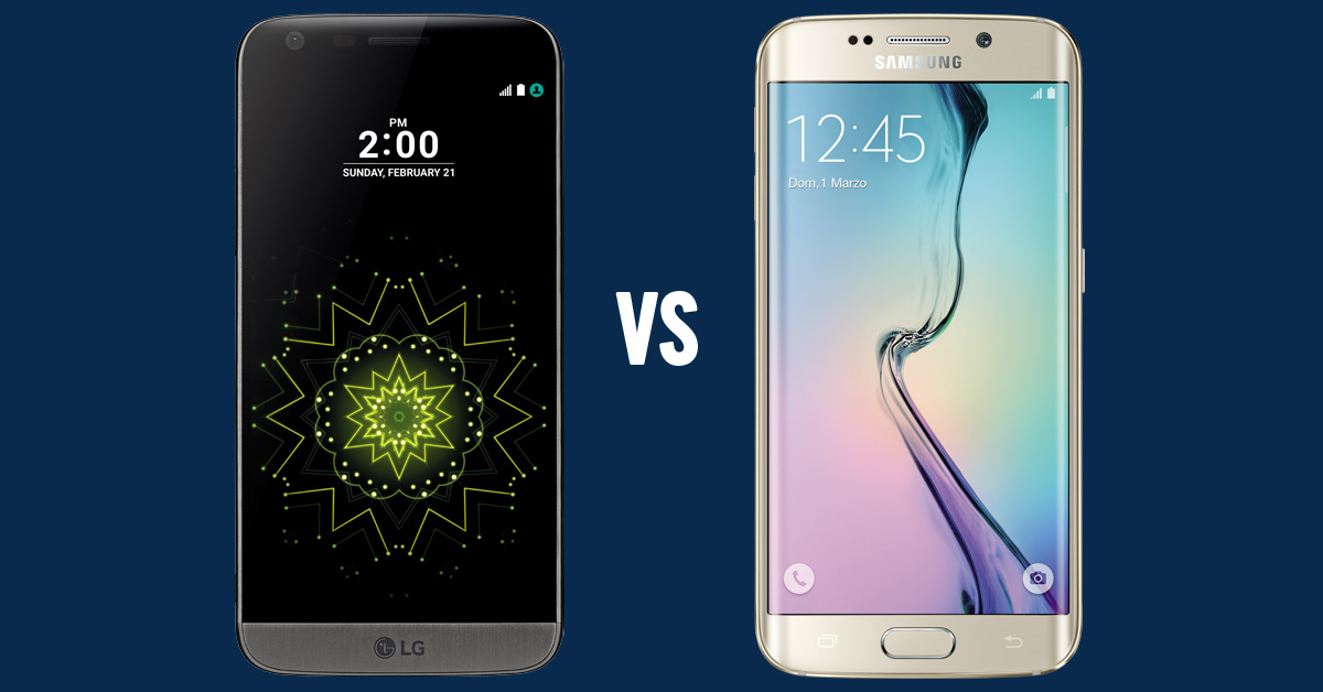 LG G5 VS GALAXY S6 EDGE