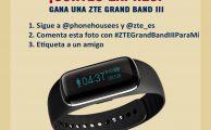 Entra en el sorteo de una ZTE Grand Band III en Instagram
