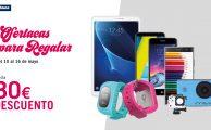 ¡Solo hasta el 16 de mayo ofertacas para regalar smartphones, tablets y gadgets con hasta 80€ de descuento!