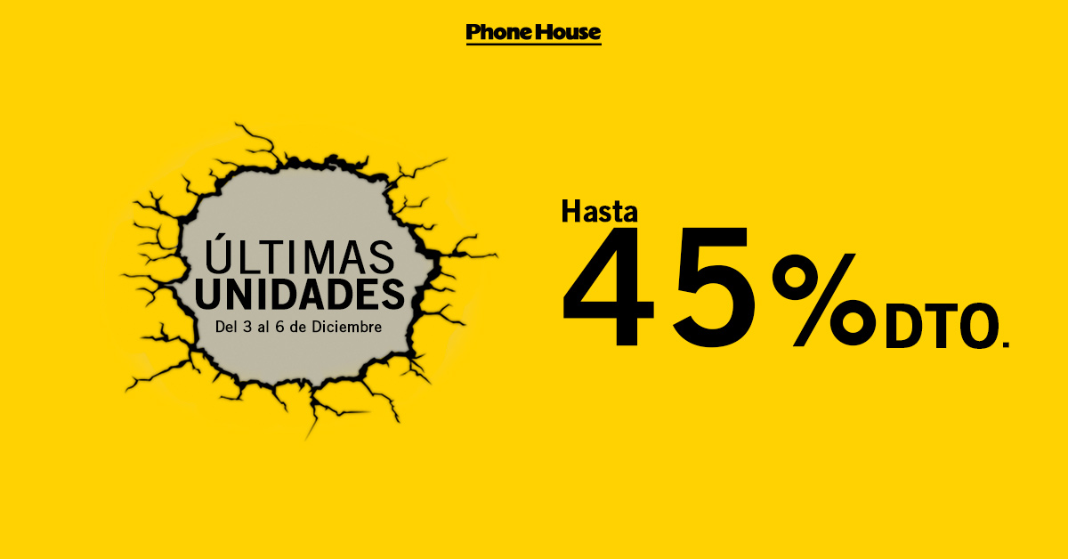 Ultimas Unidades Phone house