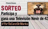 """¡Participa en el sorteo #PorTuCaraDeMartes y gana un TV Nevir de 43""""!"""