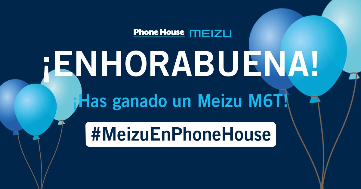 Enhorabuena Ganador Meizu en Phone House