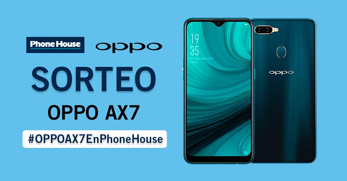 Sorteo OPPO AX7 en Phone House