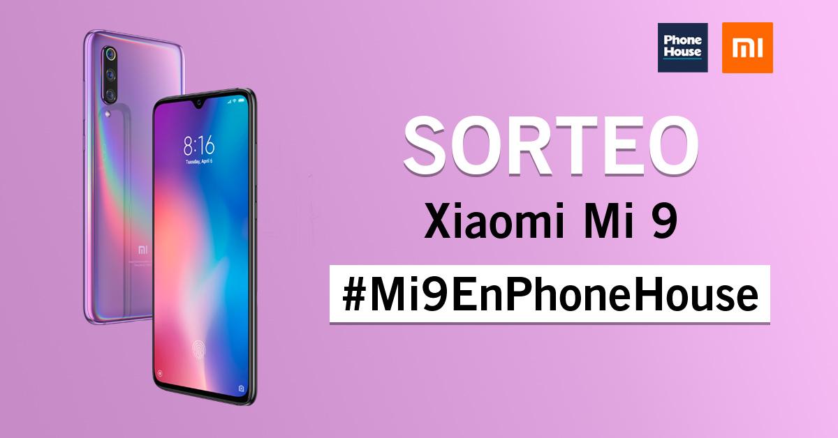 Phone House sorteo Xiaomi Mi 9