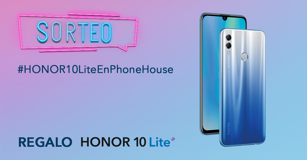 Sorteo Honor 10 Lite Phone House