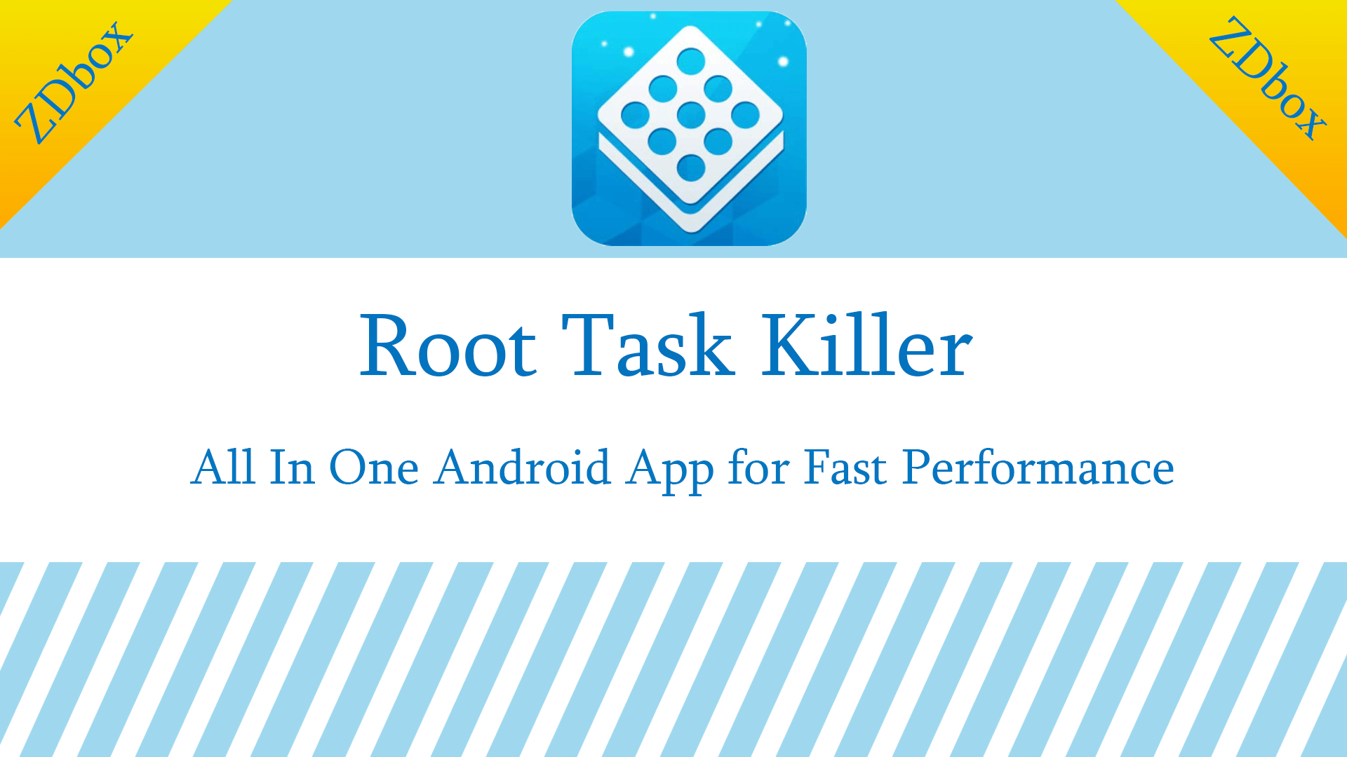 Zdbox Root Task Killer All In One Android App For Fast Performance